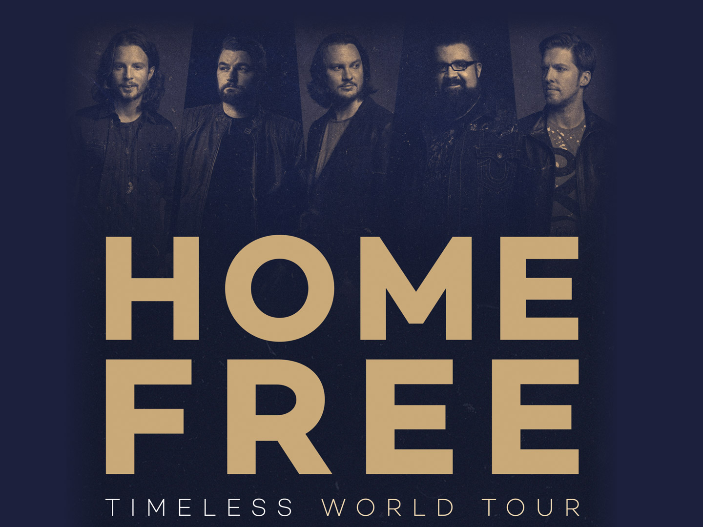 Home Free: Timeless Tour