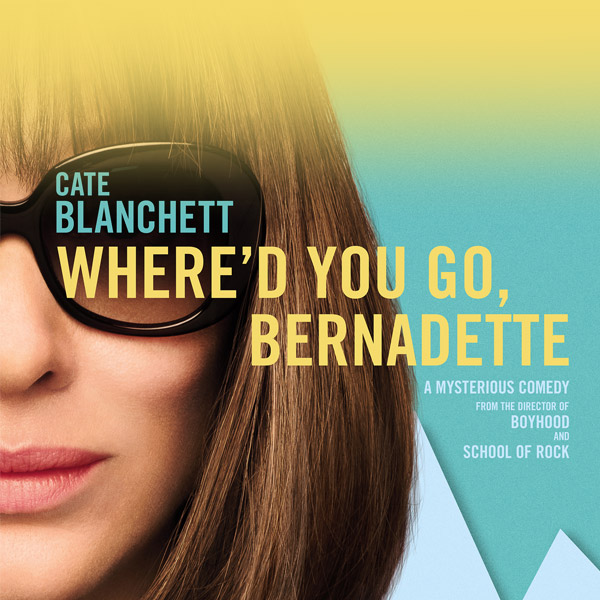 Sunday Cinema: Where'd You Go Bernadette